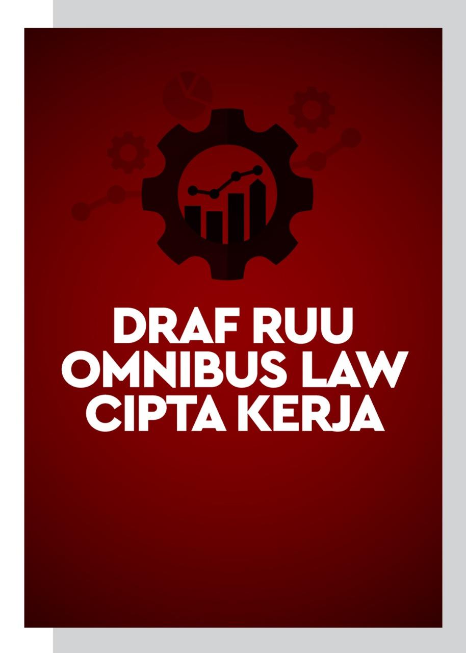 Download Draft RUU Cipta Kerja Omnibus Law Cipta Kerja (Gratis)