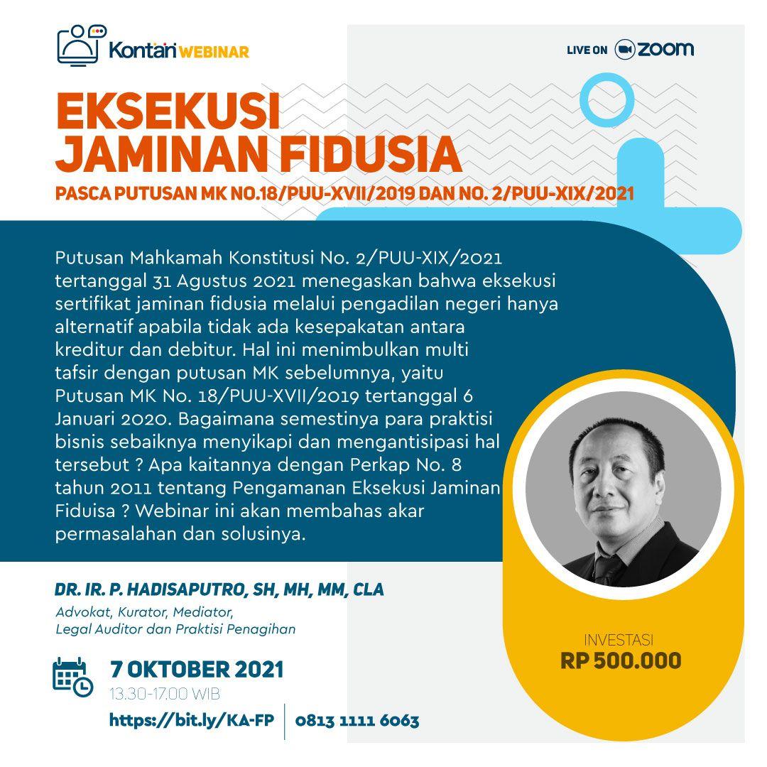 EKSEKUSI JAMINAN FIDUSIA PASCA PUTUSAN MK No.18/PUU-XVII/2019 dan NO. 2/PUU-XIX/2021