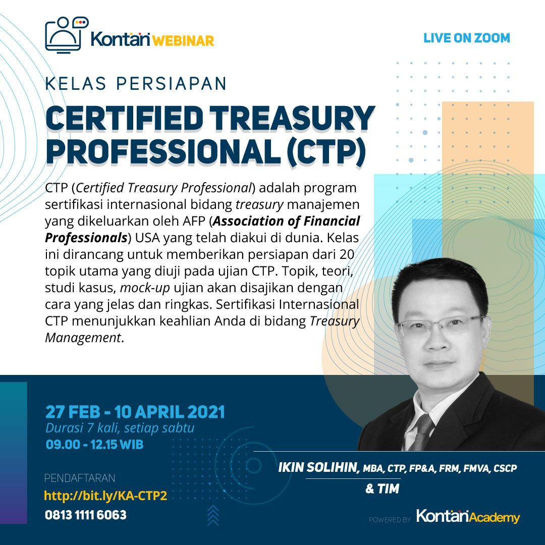 Kelas Persiapan Ujian Sertifikasi Internasional : Certified Treasury Professional (CTP) Batch 2