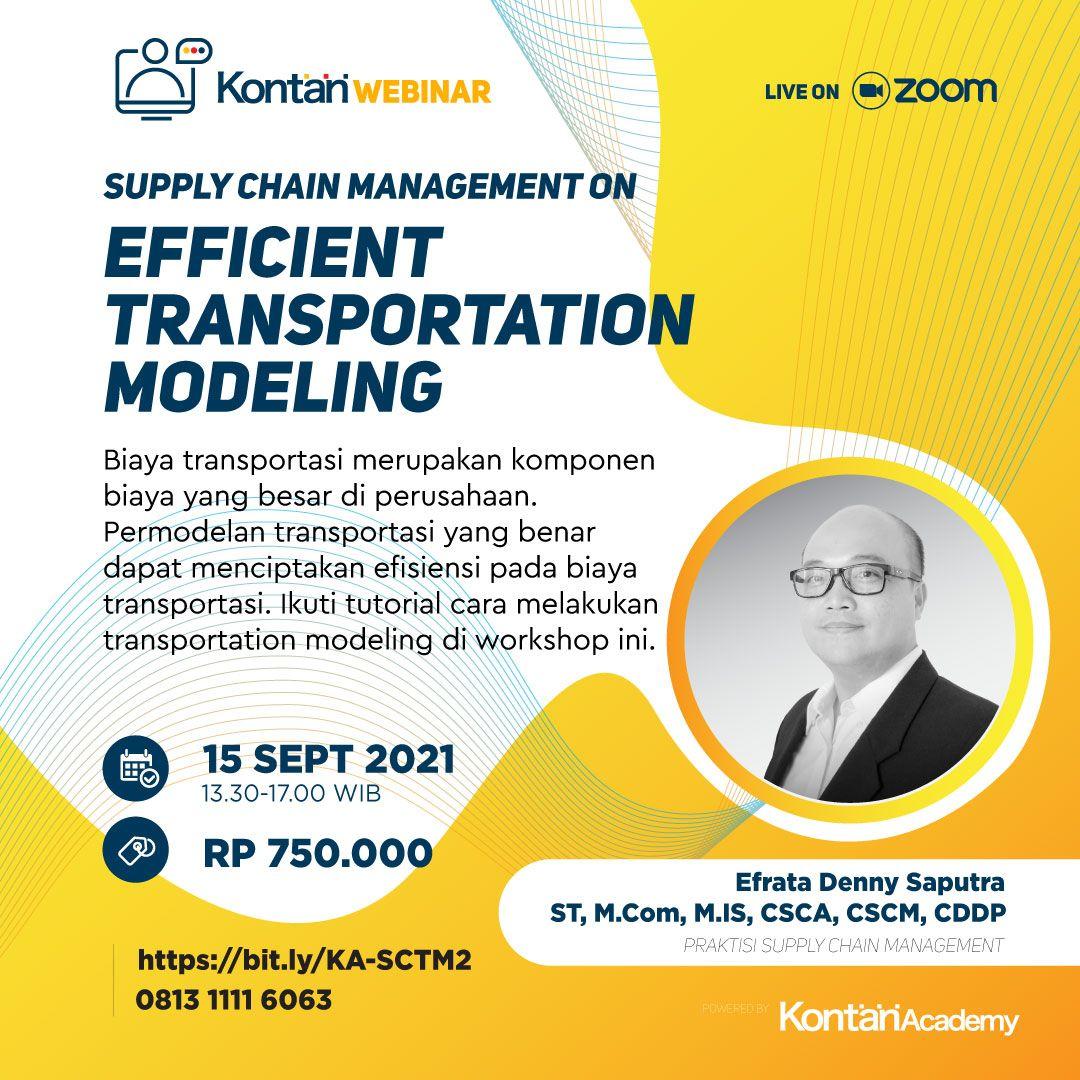 Supply Chain Management on Efficient Transportation Modeling Batch 2